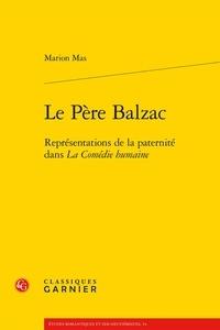 Le Père Balzac - Représentations de la paternité dans La Comédie humaine.pdf