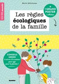 Bien vivre ensemble : Les règles écologiques de la famille