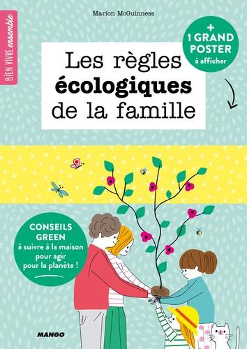 Marion McGuinness et Sophie Bouxom - Les règles écologiques de la famille - Avec un poster.