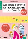 Marion McGuinness - Les règles positives de l'organisation en famille.