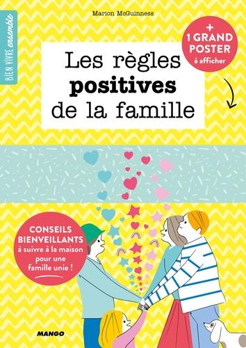 Marion McGuinness et Sophie Bouxom - Les règles positives de la famille - Avec un poster.
