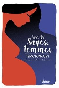 Téléchargements de livres Google Vies de sages-femmes  - Témoignages in French  9782311661309