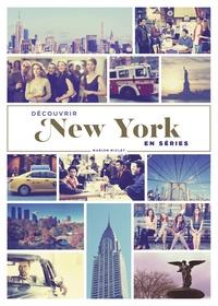 Marion Miclet - Décourvir New York en séries.