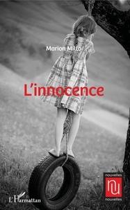 Téléchargez des ebooks pour ipad L'Innocence ePub DJVU iBook (Litterature Francaise) par Marion Millo 9782140133558