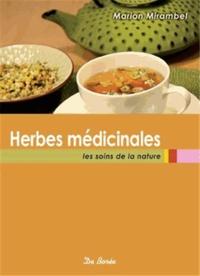 Goodtastepolice.fr Herbes médicinales - Les soins de la nature Image