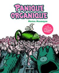 Marion Montaigne - Panique organique.