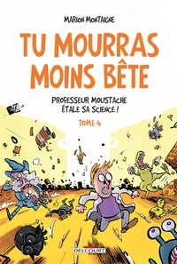 Ebook forums de téléchargement gratuits Professeur Moustache étale sa science ! DJVU ePub MOBI