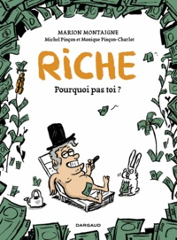 Marion Montaigne - Riche - Pourquoi pas toi ?.