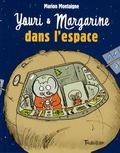 Marion Montaigne - Youri et Margarine dans l'espace.