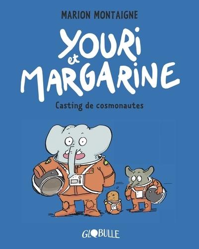 Youri et Margarine Tome 1 Casting de cosmonautes