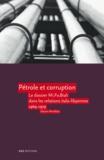Marion Morellato - Pétrole et corruption - Le dossier Mi. Fo. Biali dans les relations italo-libyennes 1969-1979.