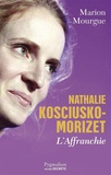 Marion Mourgue - Nathalie Kosciusko-Morizet L'affranchie.
