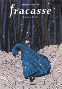 Marion Mousse - Fracasse Tome 2 : Coup de tempête.