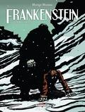 Marion Mousse - Frankenstein Tome 3 : Le prométhée moderne.