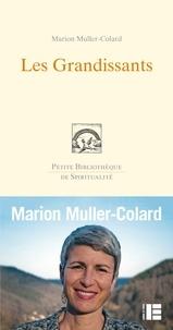 Marion Muller Colard - Les Grandissants.