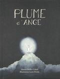 Marion Muller-Colard et Lucie Deroin - Plume d'ange.