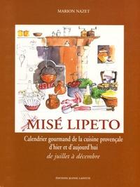 Misé Lipeto Calendrier gourmand de la cuisine provençale - Tome 1, De juillet à décembre.pdf