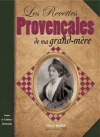 Marion Nazet - Recettes Provencales de ma Grand-Mère.