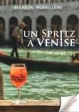 Marion Noisilleau - Un spritz à Venise.