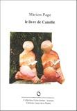 Marion Page - Le livre de Camille - Roman du désir d'écrire.