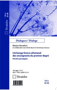 Marion Perrefort - L'échange franco-allemand des enseignants du premier degré - Paroles partagées.