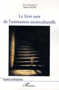 Le livre noir de lanimation socioculturelle.pdf