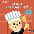 Marion Piffaretti - Je suis chef cuisinier !.