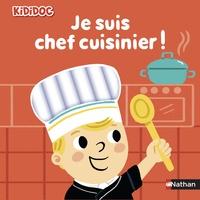 Je suis chef cuisinier ! - Marion Piffaretti |