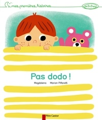 Marion Piffaretti et  Magdalena - Pas dodo !.