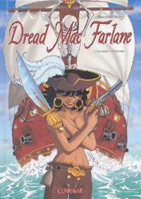 Marion Poinsot - Dread Mac Farlane Tome 1 : La carte d'Estrechez.