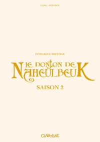 Marion Poinsot et John Lang - Le Donjon de Naheulbeuk Intégrale : Saison 2 - Chapitre 1.