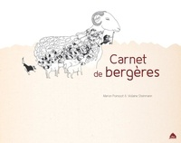 Marion Poinssot et Violaine Steinmann - Carnet de bergères.