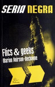 Marion Poirson-Dechonne - Flics & Geeks.