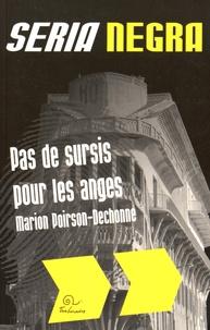 Marion Poirson-Dechonne - Pas de sursis pour les anges.