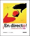 Marion Regeste-Mistral et Marie-Blanche Costalgi - Espagnol 1re A1/A1+ En directo ! - Cahier d'activités.