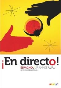 Marion Regeste-Mistral - Espagnol 1re année A1/A1+ En directo !. 1 CD audio