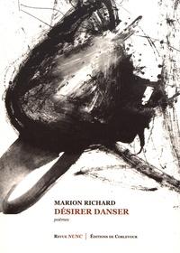 Marion Richard - Désirer danser.