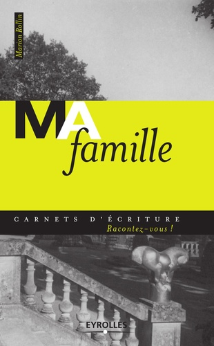 Marion Rollin - Ma famille.