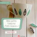 """Marion Saettele - Mes petits tampons """"faits maison"""" ! - Un livre pratique pour faire ses tampons soi-même avec tous types de supports."""