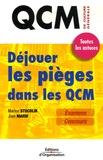 Marion Stuchlik et José Marie - Déjouer les pièges dans les QCM - Toutes les astuces pour les examens et concours.