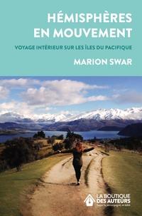 Marion Swar - Hémisphères en mouvement.