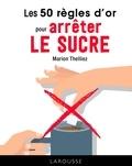 Marion Thelliez - 50 RO pour arrêter le sucre.