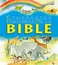 Marion Thomas et Frank Endersby - Etonnantes histoires de la Bible.