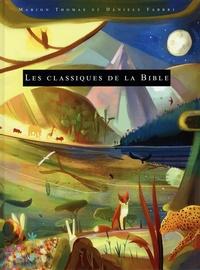Marion Thomas et Daniele Fabbri - Les classiques de la Bible.