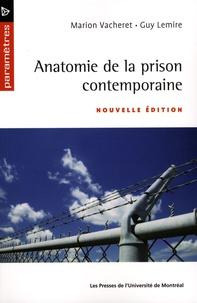 Marion Vacheret et Guy Lemire - Anatomie de la prison contemporaine.