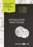 Marion Vittecoq et Benjamin Roche - Les maladies infectieuses.