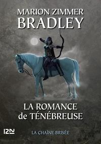 Marion Zimmer Bradley - La romance de Ténébreuse L'Intégrale, Tome 3 : .