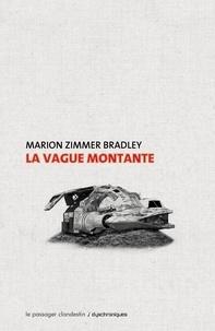 Marion Zimmer Bradley - La vague montante.