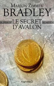 Marion Zimmer Bradley - Le secret d'Avalon.