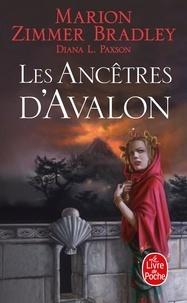 Marion Zimmer Bradley et Diana Paxson - Les Ancêtres d'Avalon.